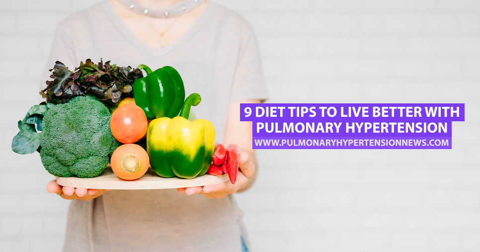 Live Better With Pulmonary Hypertension with These 9 Tips