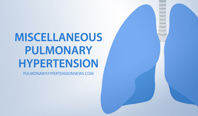 miscellaneous pulmonar hypertension