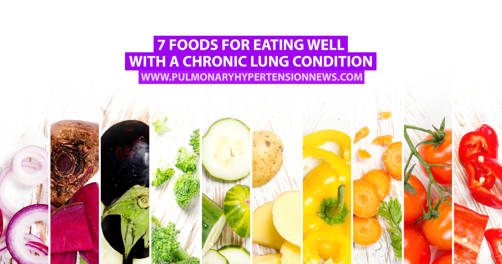 7 Foods for Eating Well With a Chronic Lung Condition | Pulmonary