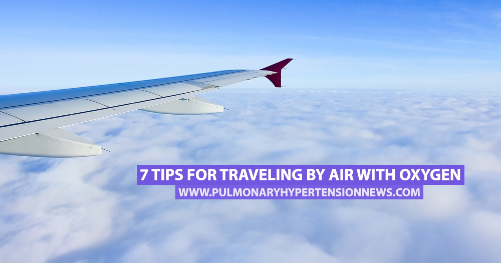 7 Tips for Traveling by Air With Oxygen - Pulmonary